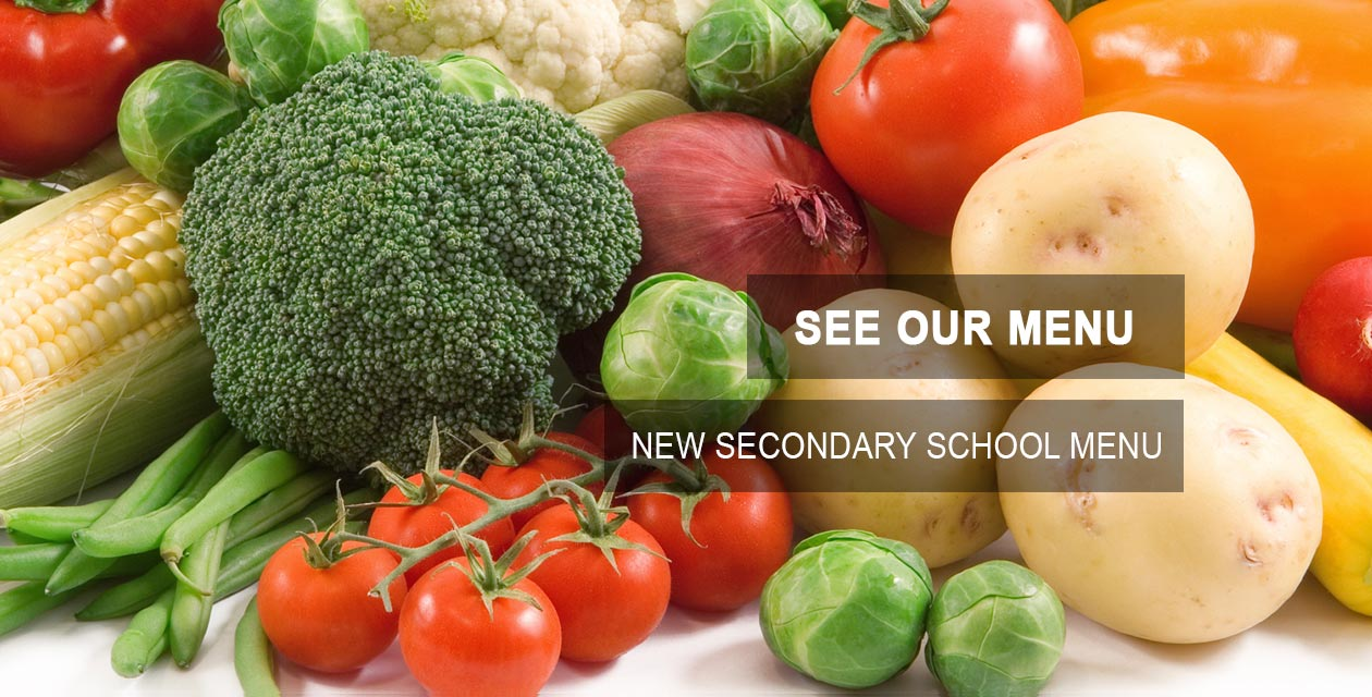 See our new secondary school menu